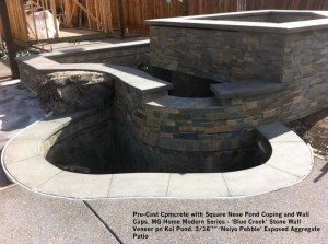 """Pre-Cast Cpmcrete with Square Nose Pond Coping and Wall  Caps. MG Home Modern Series - 'Blue Creek' Stone Wall  Veneer pn Koi Pond. 3_16"""""""" 'Noiyo Pebble' Exposed Aggregate Patio"""